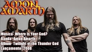 Amon Amarth - Where Is Your God [Legendado BR]