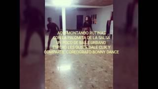 BONNY DANCE  Y LA PALOMITA DE LA SALSA