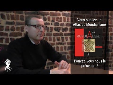 nouvel ordre mondial | « Atlas du mondialisme » : Entretien avec Pierre Hillard