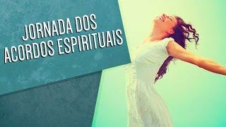 Jornada dos Acordos Espirituais
