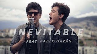 Andres Simon - Inevitable / Shakira (Feat Pablo Dazán) (COVER)