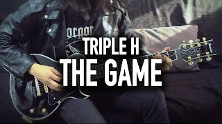 """WWE - Triple H """"The Game"""" Theme Cover"""