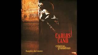 CARLOS CANO - SUSPIRO DEL MORO