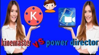 Kinemaster vs power director | different between kinemaster and power director | Rk studios