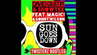 David Guetta & Showtek Ft. MAGIC! & Sonny Wilson - Sun Goes Down (TWISTERZ Bootleg)