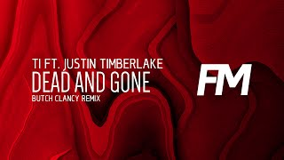 TI ft. Justin Timberlake - Dead and Gone (Butch Clancy Dubstep Remix)