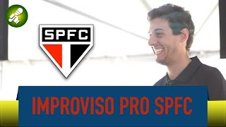 Improviso pro time do São Paulo - Fabio Brazza