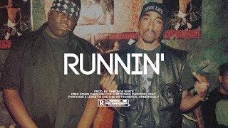 """Runnin"" - The Notorious B.I.G x Tupac Shakur Type Beat (Prod. by Khronos Beats)"