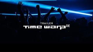 Time Warp DE 2016 - Official Trailer