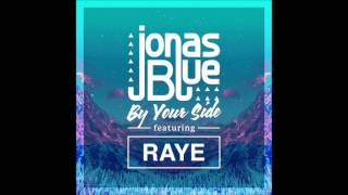 Jonas Blue   By Your Side Ft  Raye by RA Project