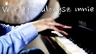 Ania Anna Wyszkoni - W calosc ulozysz mnie - HD Piano Cover - by Jazzy Fabbry