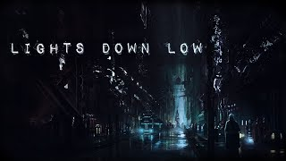Lights Down Low Nightcore (MAX)