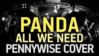 PANDA - All we need (PENNYWISE cover)