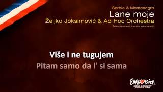 "Željko Joksimović & Ad Hoc Orchestra - ""Lane Moje"" (Serbia & Montenegro) - [Karaoke version]"