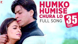 Humko Humise Chura Lo - Full Song | Mohabbatein | Shah Rukh Khan | Aishwarya Rai | Lata | Uday width=