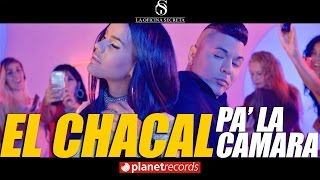 CHACAL - Pa' La Camara (Video Oficial by FREDDY LOONS) Reggaeton Cubano Cubaton