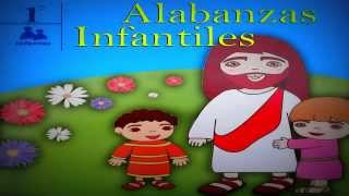 Alabanzas Infantiles - Te Amo Mi Señor (Música Infantil) [Música Adventista] 2013