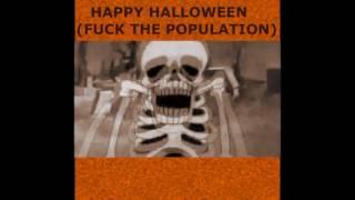 XXXTENTACION - HAPPY HALLOWEEN (FUCK THE POPULATION) (CLEAN)