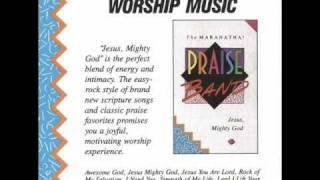 Maranatha! Praise Band - Rock Of My Salvation