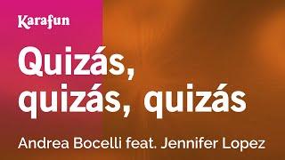 Karaoke Quizás, quizás, quizás - Andrea Bocelli *