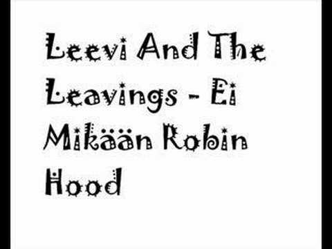 leevi-and-the-leavings-ei-mikaan-robin-hood-julius-omenapora