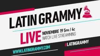Latin GRAMMY LIVE | NOV. 19 5PM ET/4C