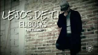 LEJOS DE TI / THE BOCKS