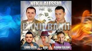 Nek si Alessio - Banii banii