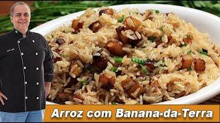 Arroz com Banana-da-Terra - Chef Taico