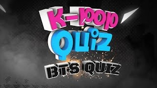 KPOP QUIZ in May : BTS