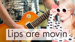 Meghan Trainor - Lips Are Movin | electric guitar cover (instrumental)