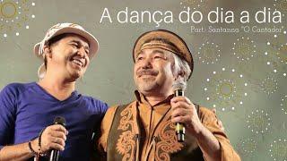 🌕Flávio Leandro e Santanna - A dança do dia a dia.