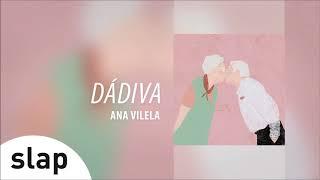"Ana Vilela - Dádiva (Álbum ""Ana Vilela"") [Áudio Oficial]"