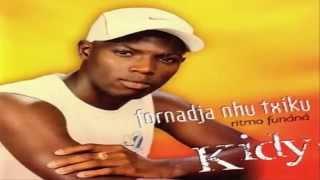 Kidy - Apoia Tradison - Fornadja Nhu Txiku - Ritmo Funana