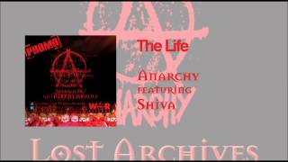Anarchy The Life