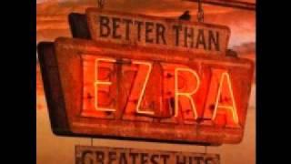 Better Than Ezra - Laid