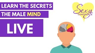 Learn the Secrets of the Male Mind (LIVE with Adam LoDolce)
