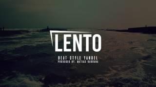 LENTO - Beat Style Yandel | Trap & Reggaeton (Produced by. Matias Gabbana)
