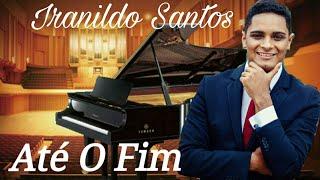 Até o Fim '' Versão i'm yours '' Música FJU - Iranildo Santos
