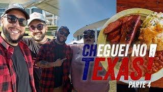 CHEGUEI NO TEXAS - PARTE 4 DE 4