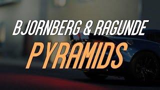 Bjornberg & Ragunde - Pyramids (Original Mix)