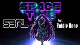 Space-Time - S3RL feat Riddle Anne