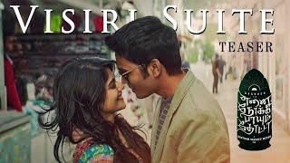 Visiri Suite - Teaser | Enai Noki Paayum Thota | Dhanush | Darbuka Siva | Gautham Menon