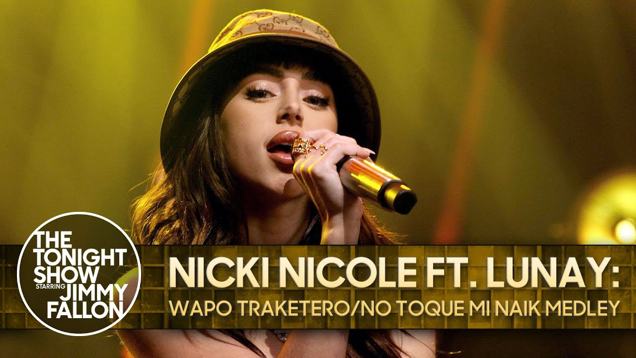 Wapo Traketero/No Toque Mi Naik Medley | The Tonight Show - Nicki Nicole ft. Lunay