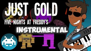 """[8-Bit] Instrumental """"Just Gold"""" - Five Nights at Freddy's 2 song by MandoPony"""