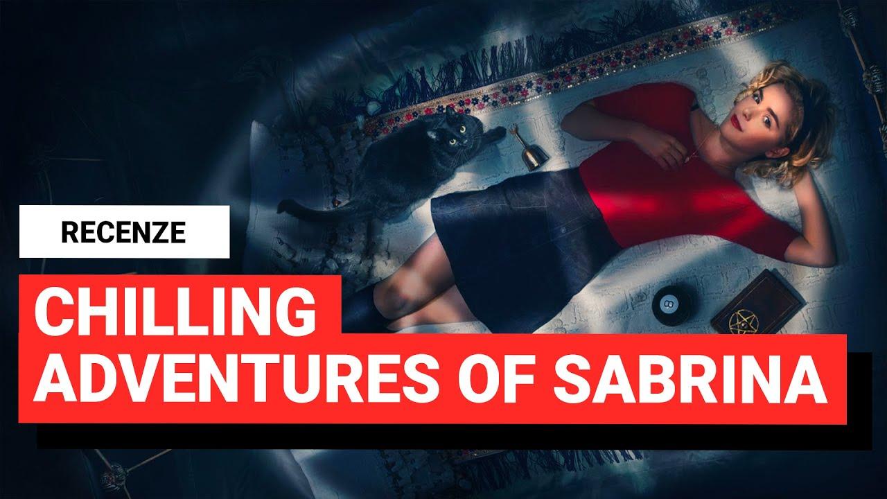 RECENZE: Satanistická chuťovka Chilling Adventures of Sabrina