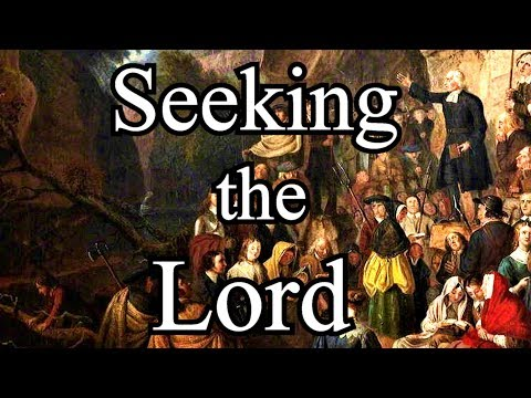 Seeking the Lord - Gabriel Semple Scottish Covenanter Sermon