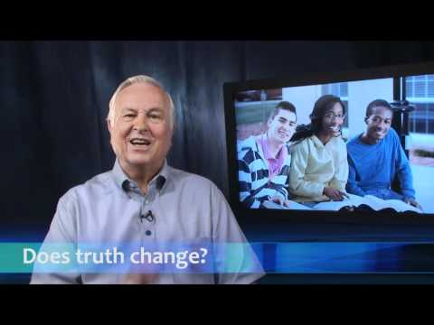 Does truth constantly change?