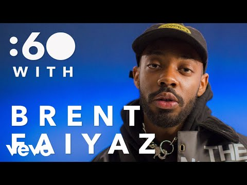 Brent Faiyaz - :60 With