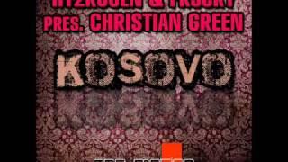 Hy2RoGeN & Fr3cky pres. Christian Green - Kosovo